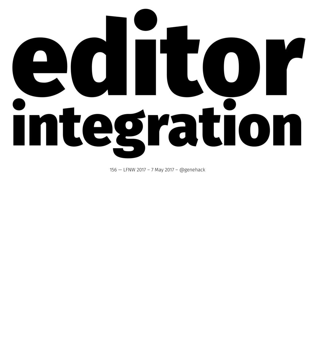 editor integration 156 — LFNW 2017 – 7 May 2017...
