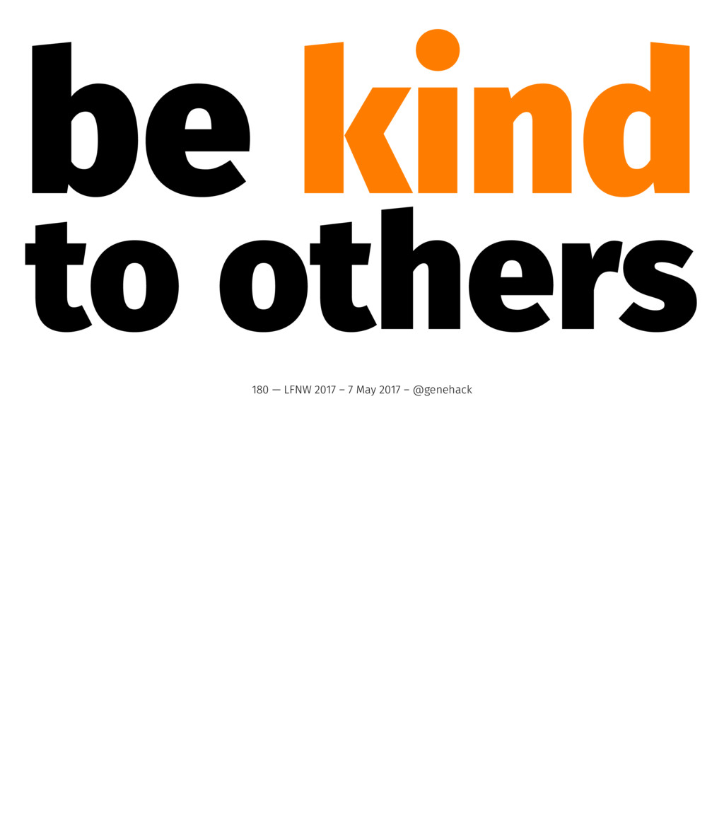 be kind to others 180 — LFNW 2017 – 7 May 2017 ...
