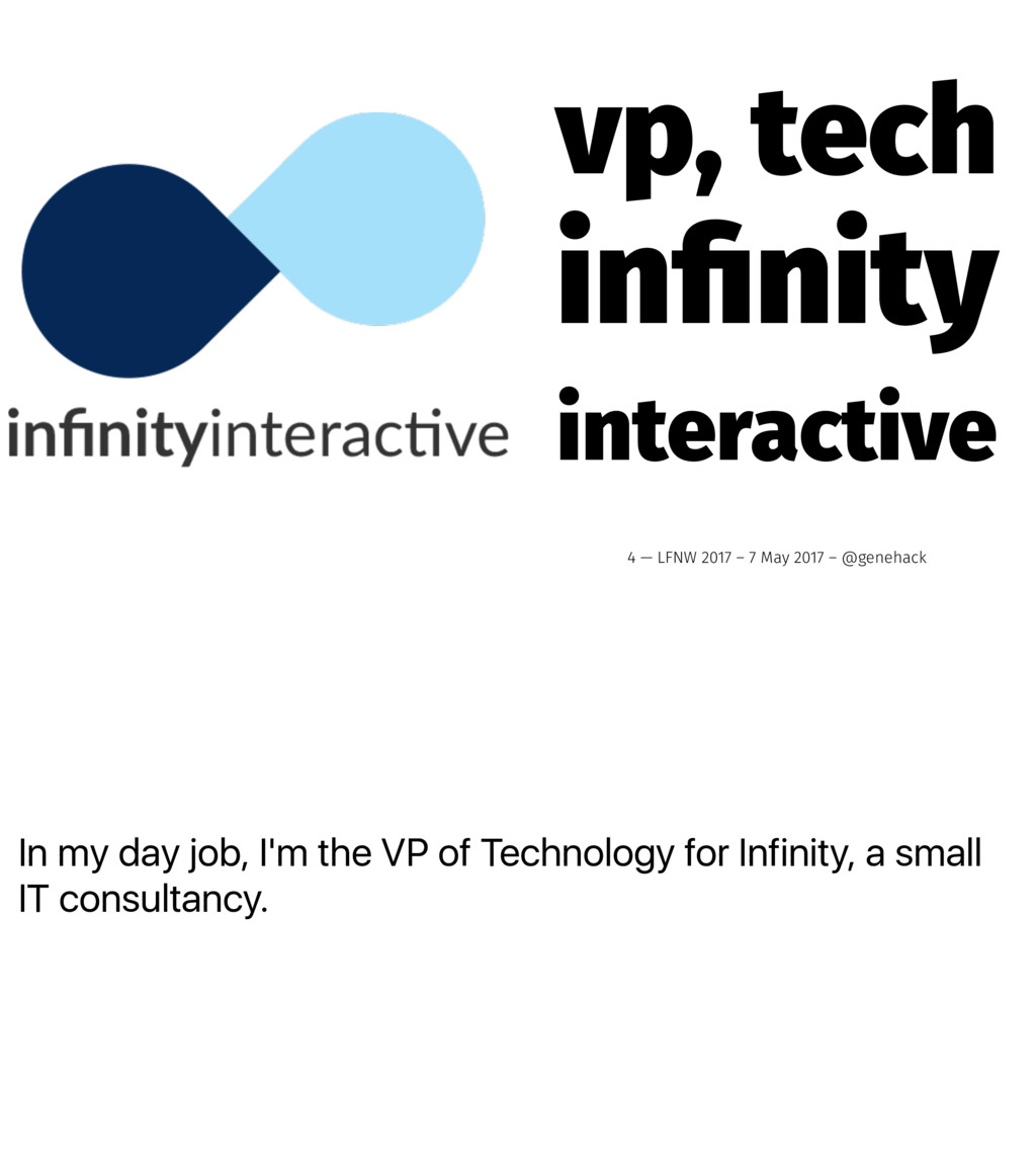 In my day job, I'm the VP of Technology for Inf...