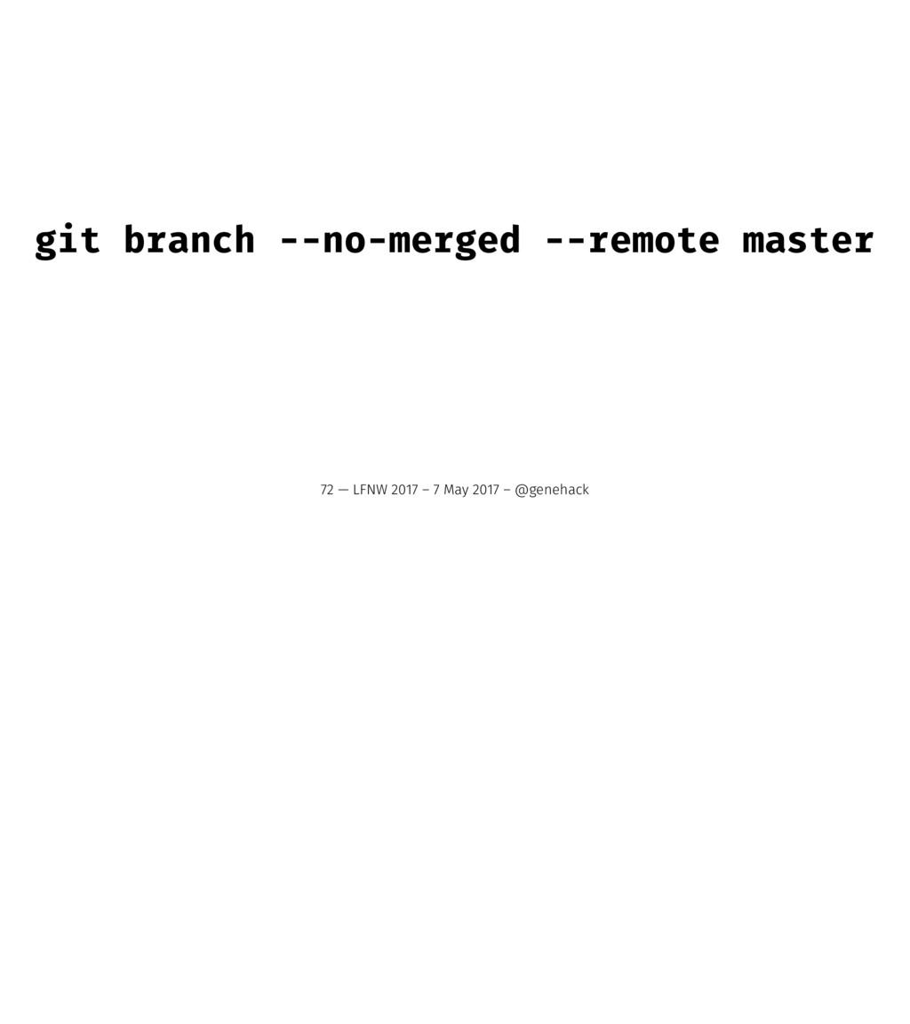 git branch --no-merged --remote master 72 — LFN...