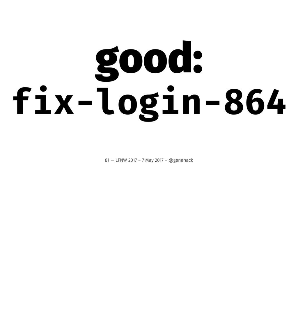 good: fix-login-864 81 — LFNW 2017 – 7 May 2017...