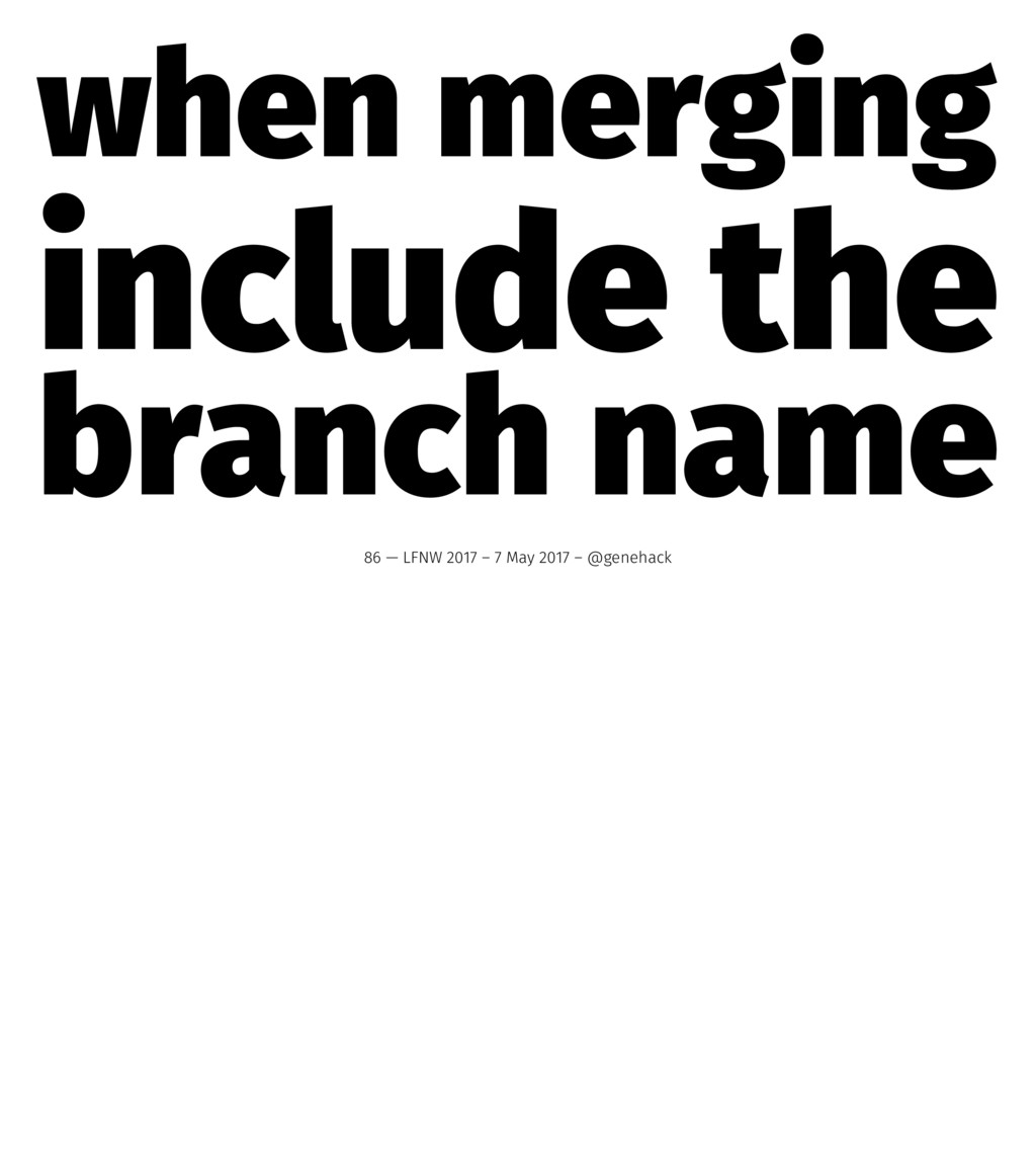 when merging include the branch name 86 — LFNW ...
