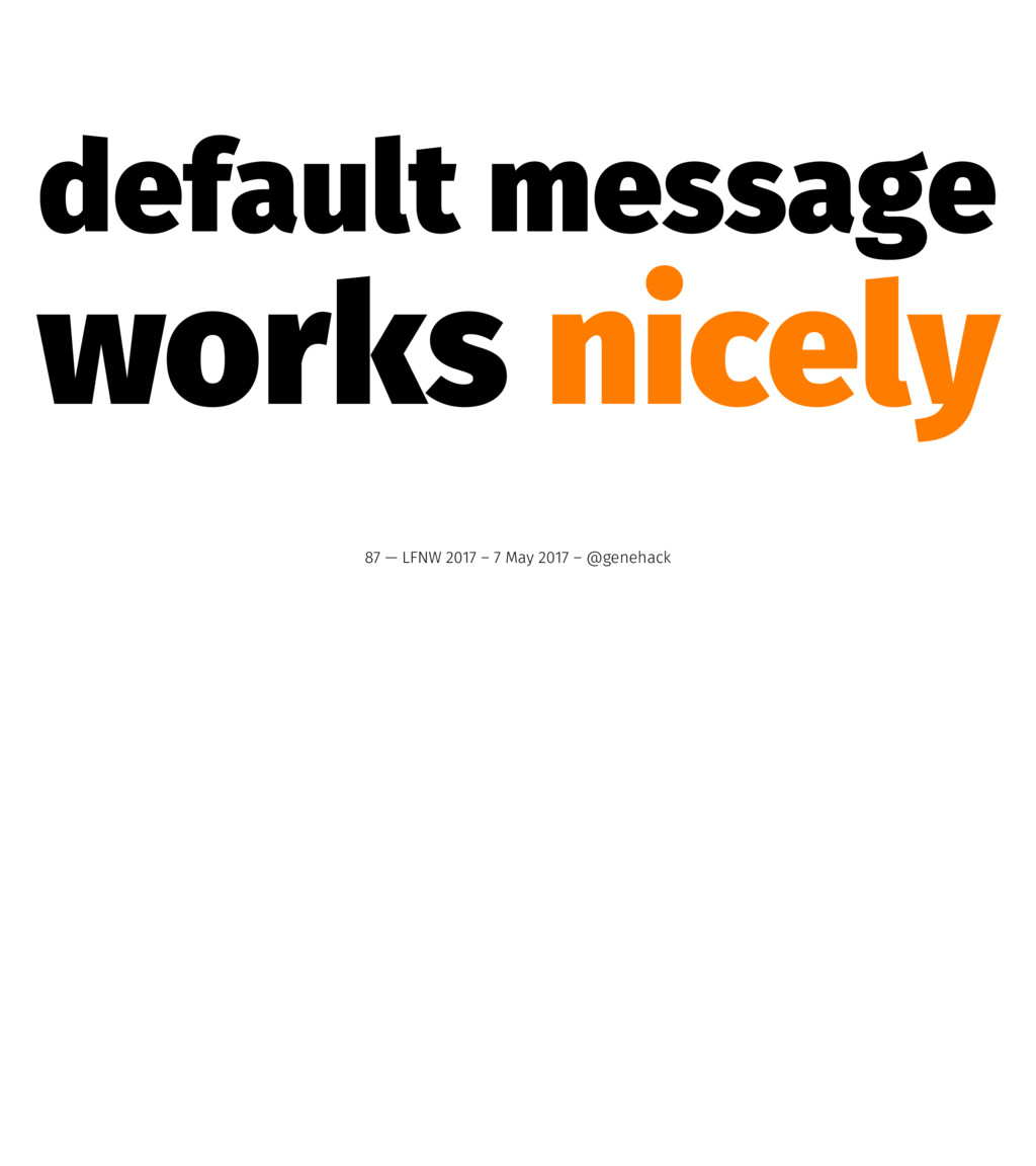 default message works nicely 87 — LFNW 2017 – 7...
