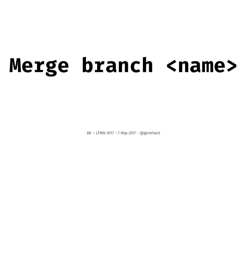 Merge branch <name> 88 — LFNW 2017 – 7 May 2017...