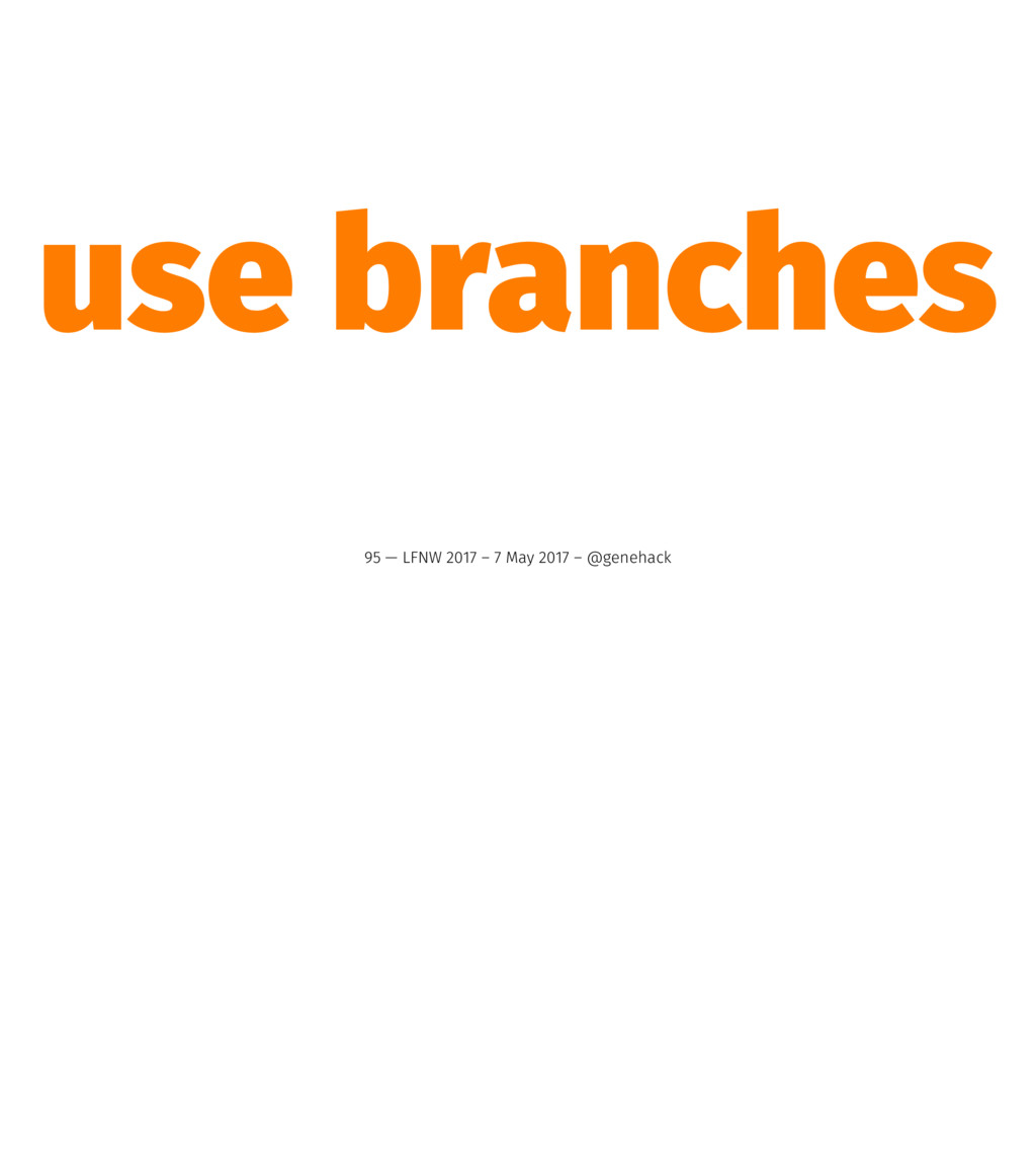 use branches 95 — LFNW 2017 – 7 May 2017 – @gen...