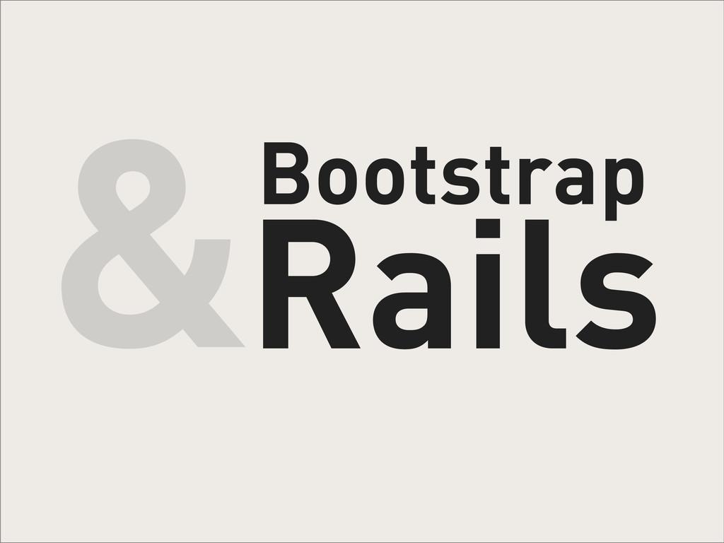 Bootstrap Rails &