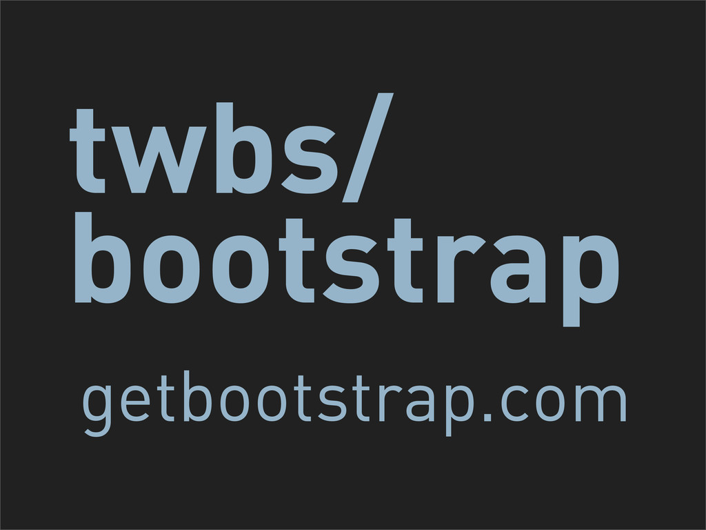 twbs/ bootstrap getbootstrap.com