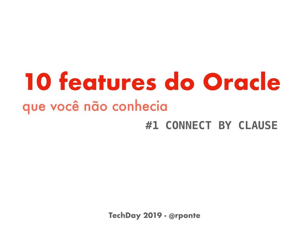 10 features do Oracle que você não conhecia #1 ...