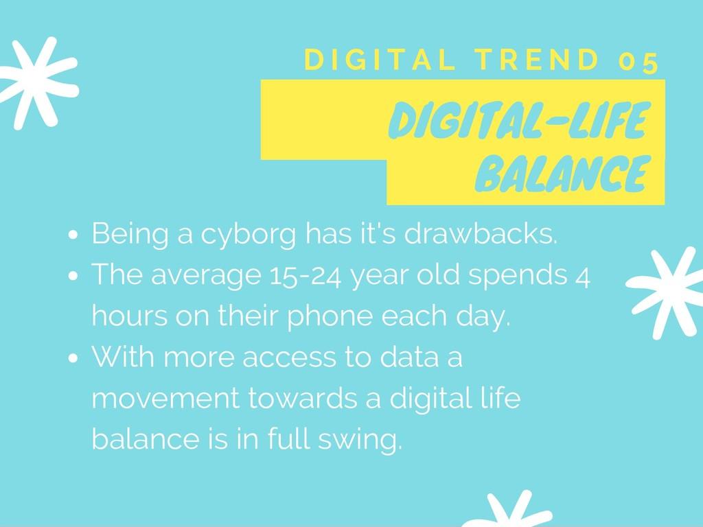 DIGITAL-LIFE BALANCE D I G I T A L T R E N D 0 ...