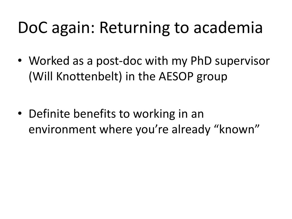 DoC again: Returning to academia • Worked as a ...