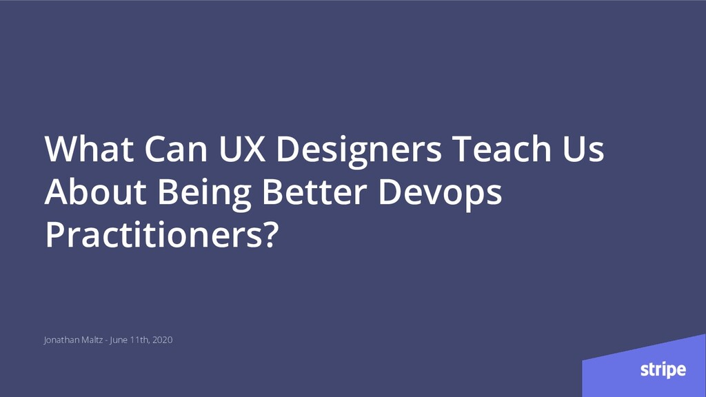 What Can UX Designers Teach Us About Being Bett...