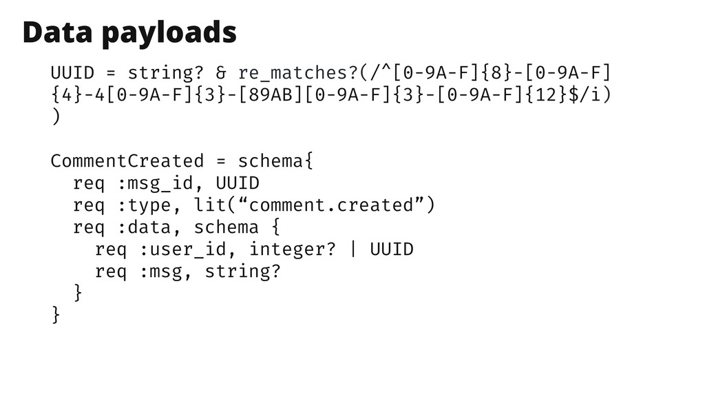 UUID = string? & re_matches?(/^[0-9A-F]{8}-[0-9...