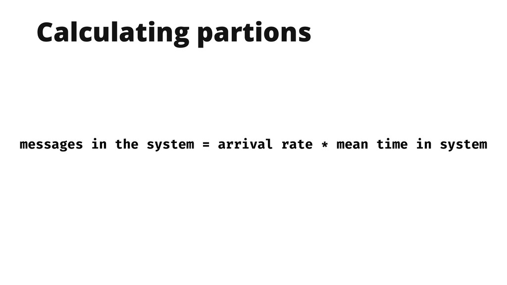 Calculating partions messages in the system = a...