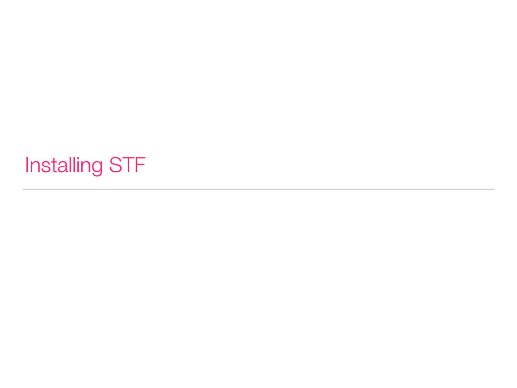 Installing STF