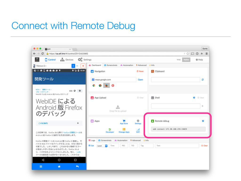 Connect with Remote Debug