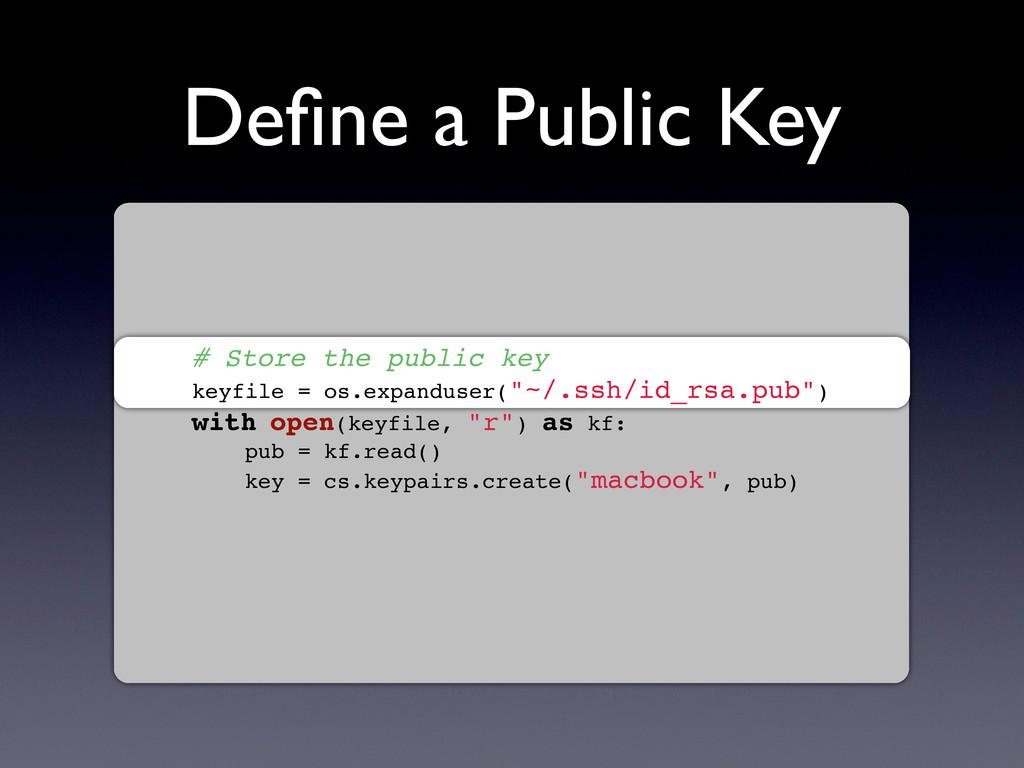 Define a Public Key # Store the public key keyfi...