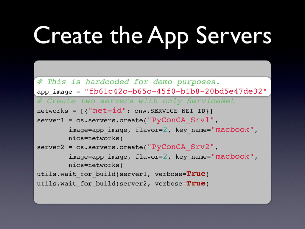 Create the App Servers # This is hardcoded for ...