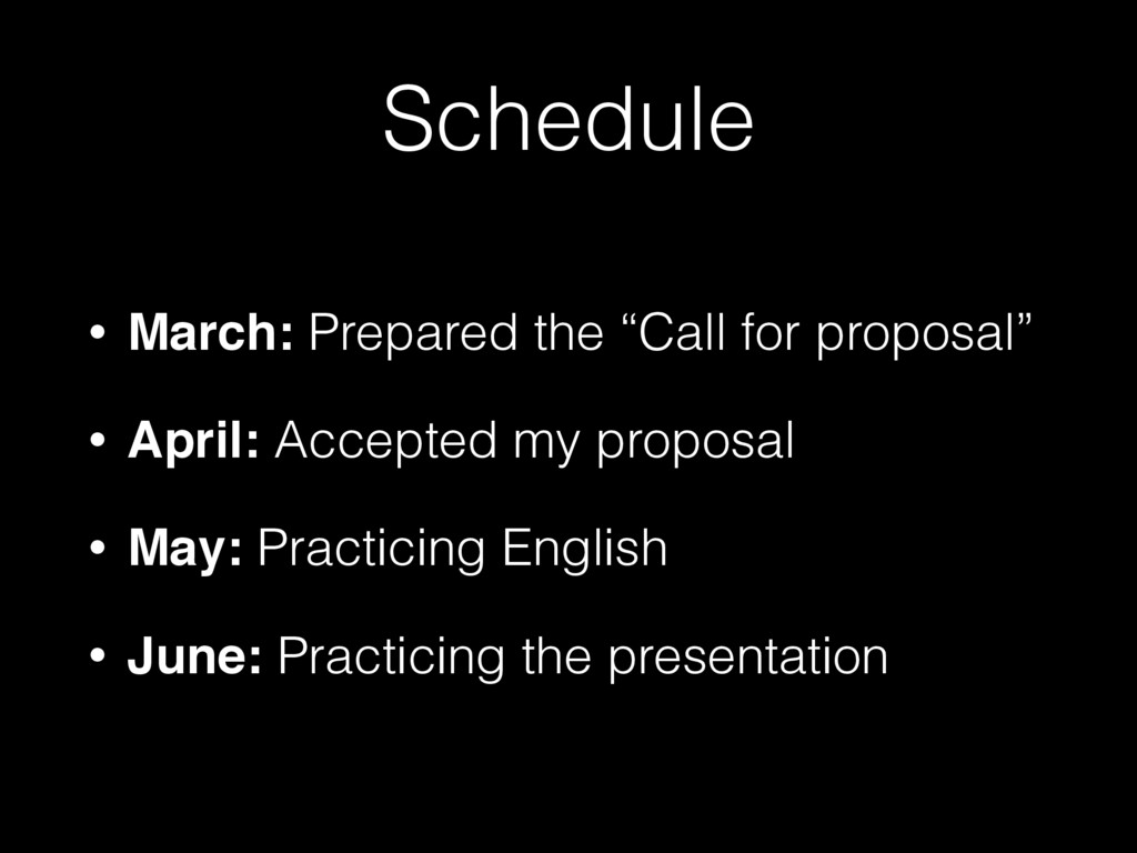 """Schedule • March: Prepared the """"Call for propos..."""