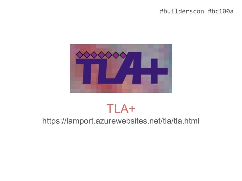 #builderscon #bc100a TLA+ https://lamport.azure...
