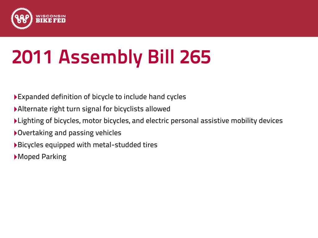 2011 Assembly Bill 265 ‣Expanded definition of ...