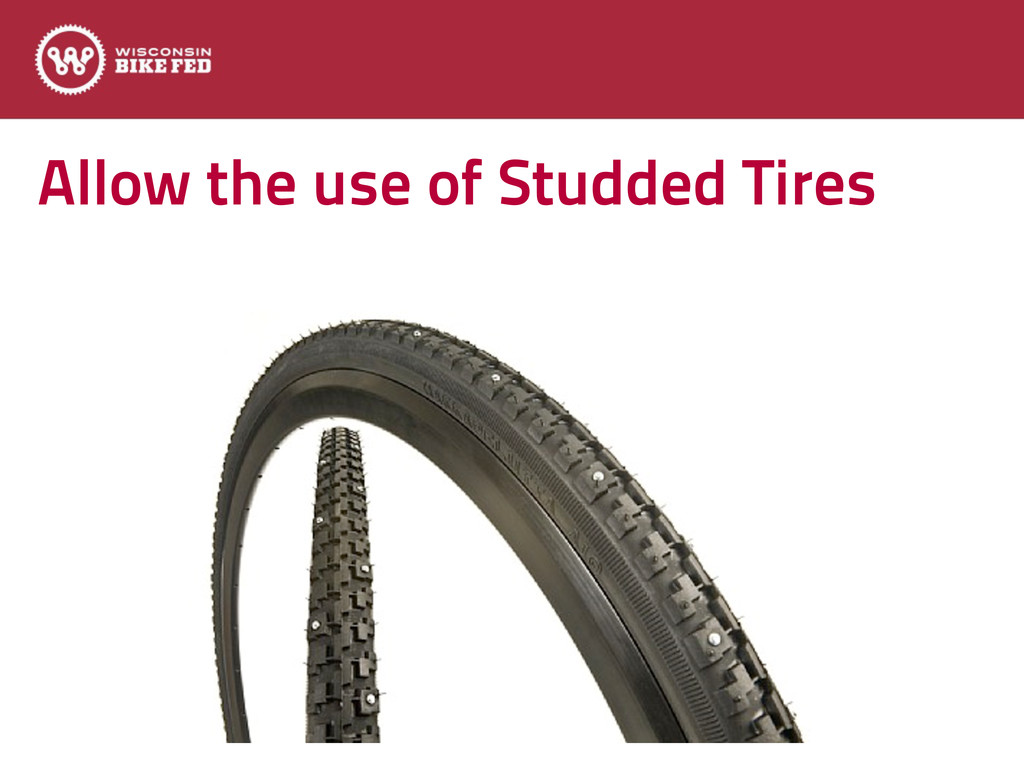 Allow the use of Studded Tires