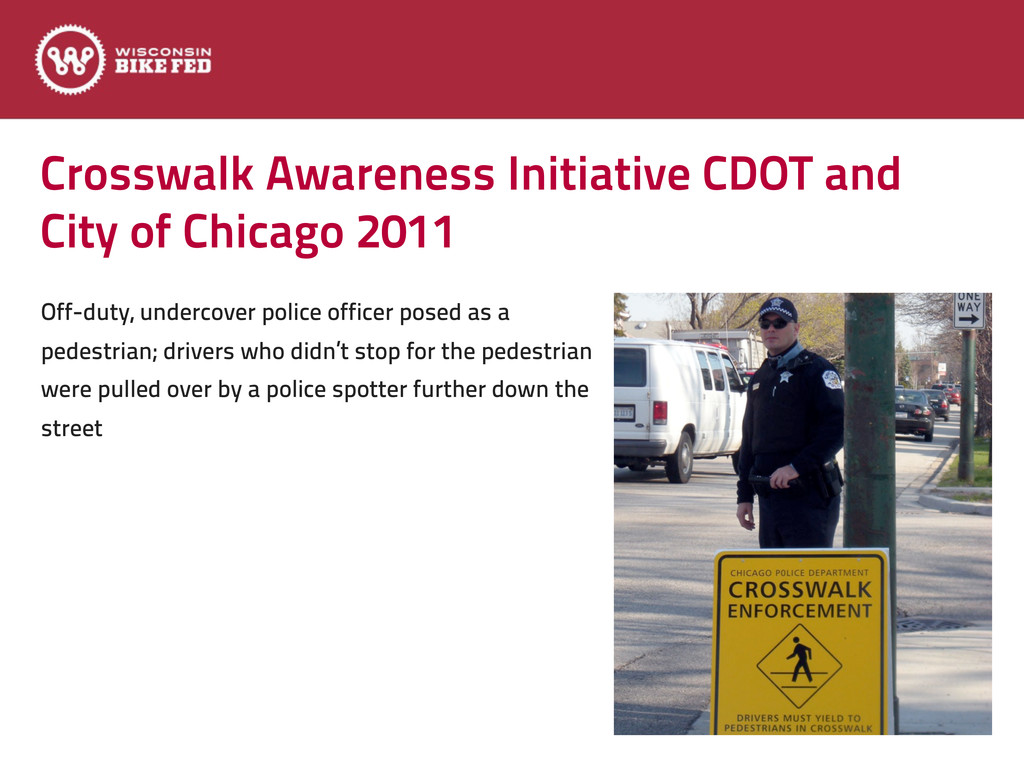Crosswalk Awareness Initiative CDOT and City of...