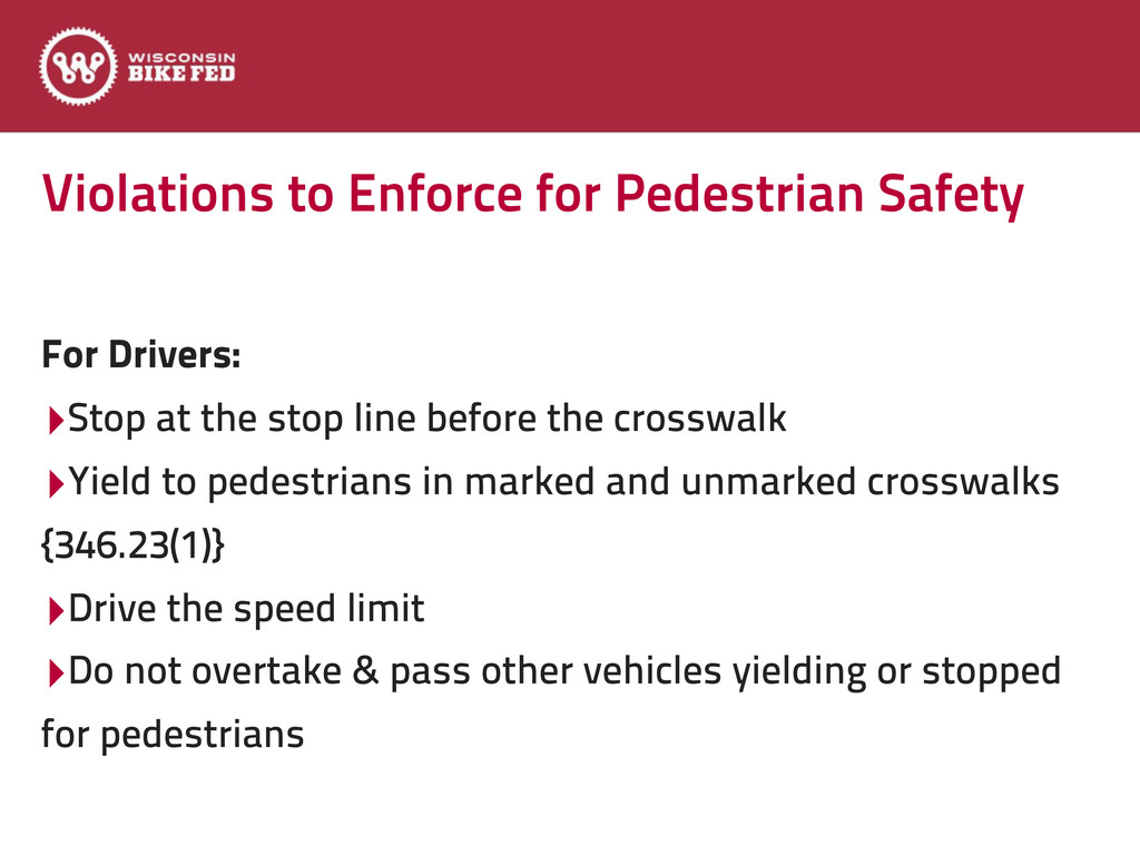 Violations to Enforce for Pedestrian Safety For...