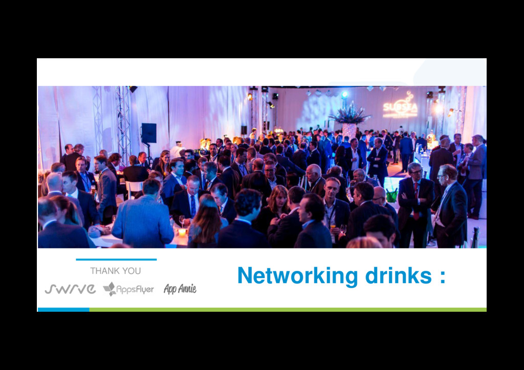 Networking drinks : THANK YOU