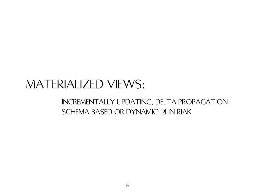 MATERIALIZED VIEWS: INCREMENTALLY UPDATING, DEL...