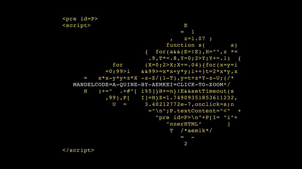 <pre id=P> <script> E = 1 , z=1.07 ; function s...