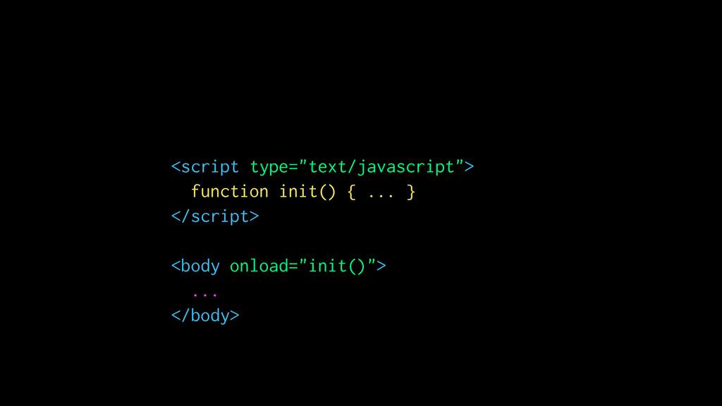 "<script type=""text/javascript""> function init()..."