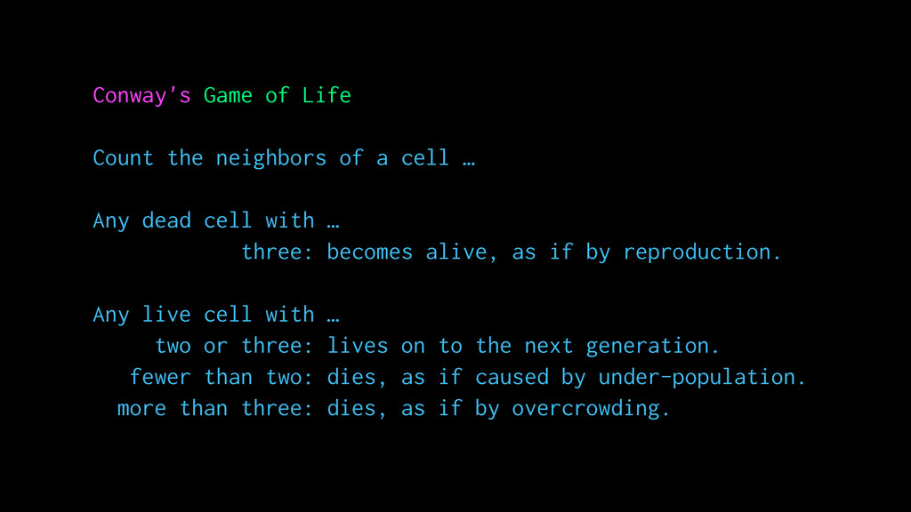 Conway's Game of Life Count the neighbors of a ...