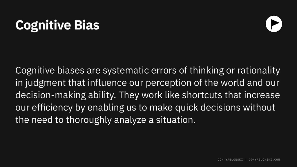 Cognitive Bias Cognitive biases are systematic ...