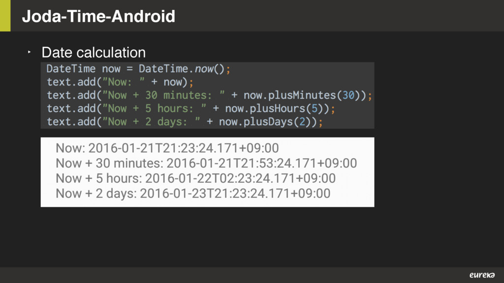 ‣ Date calculation Joda-Time-Android
