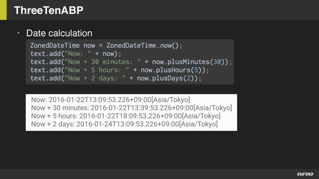 ThreeTenABP ‣ Date calculation