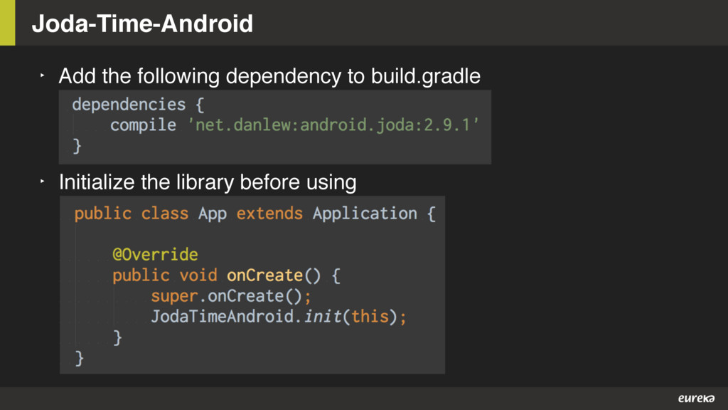 Joda-Time-Android ‣ Add the following dependenc...