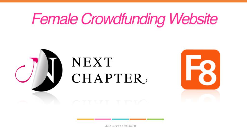ARALOVELACE.COM Female Crowdfunding Website