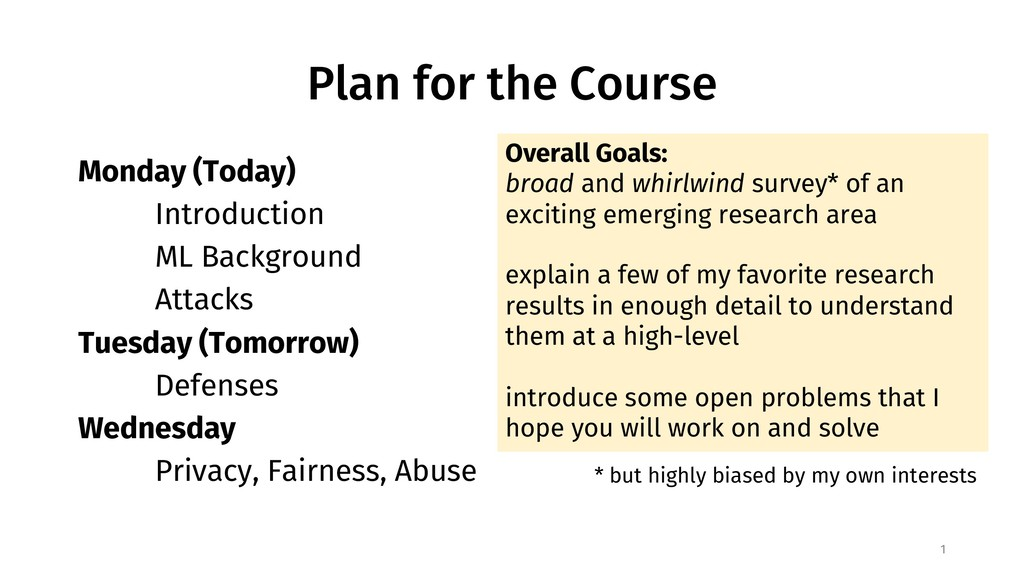 Plan for the Course Monday (Today) Introduction...