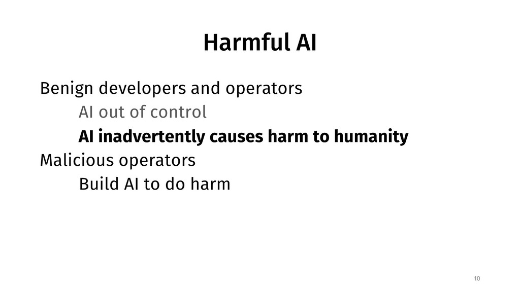 Harmful AI Benign developers and operators AI o...