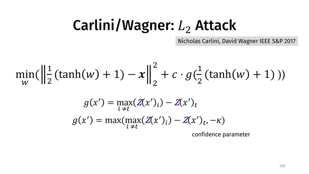 "Carlini/Wagner: !"" Attack 100 # $% = max * +, Z..."