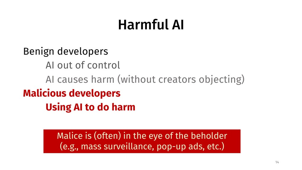 Harmful AI Benign developers AI out of control ...