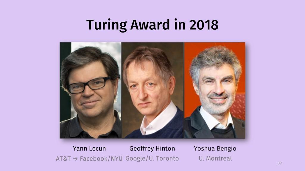 Turing Award in 2018 39 Yann Lecun Geoffrey Hin...