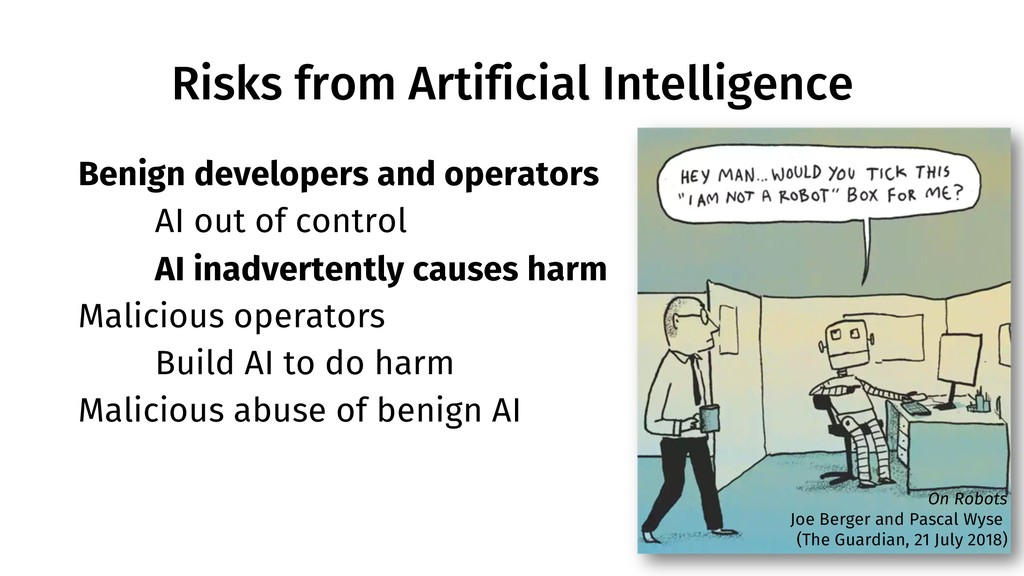 Risks from Artificial Intelligence 6 Benign dev...