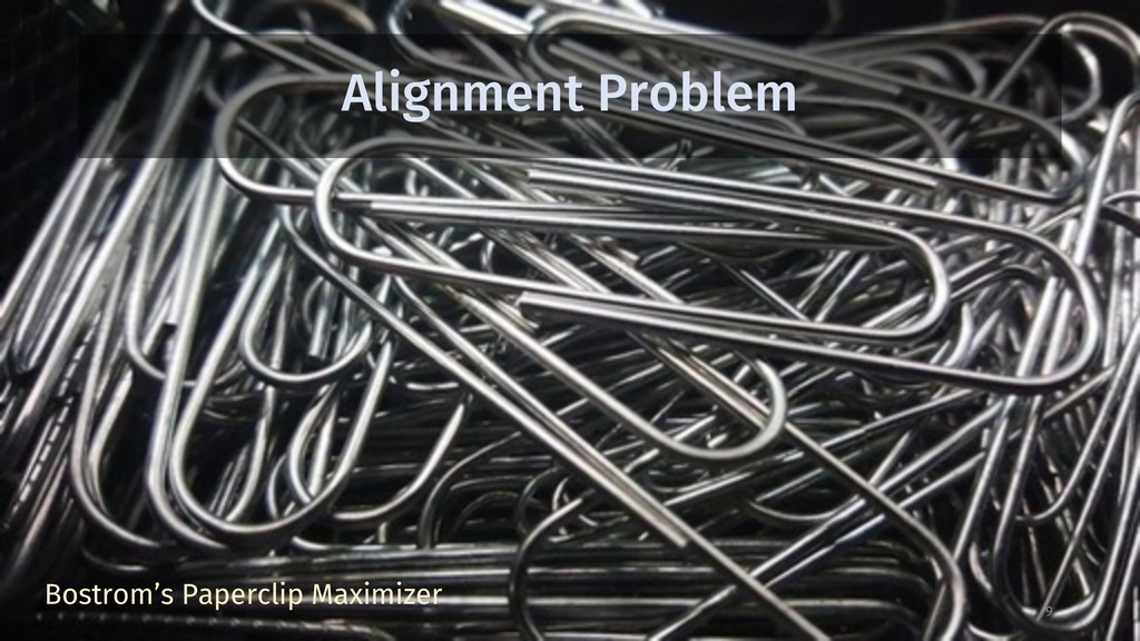 Alignment Problem 9 Bostrom's Paperclip Maximiz...