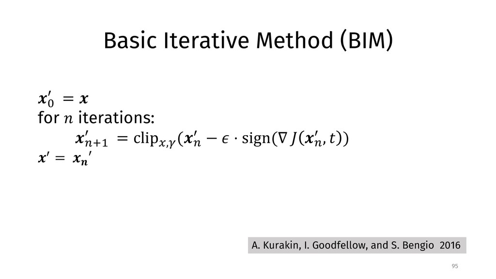 "Basic Iterative Method (BIM) 95 !"" # = ! for % ..."