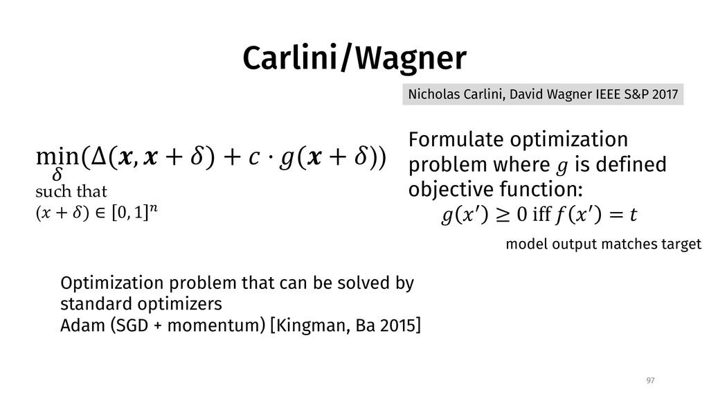 Carlini/Wagner 97 min $ (∆(', ' + *) + , ⋅ .(' ...