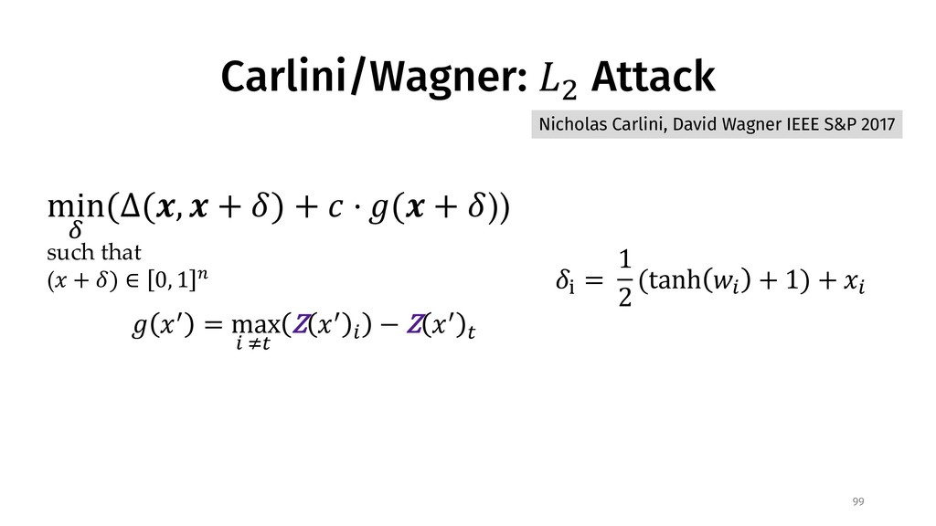 "Carlini/Wagner: !"" Attack 99 # $% = max * +, Z ..."
