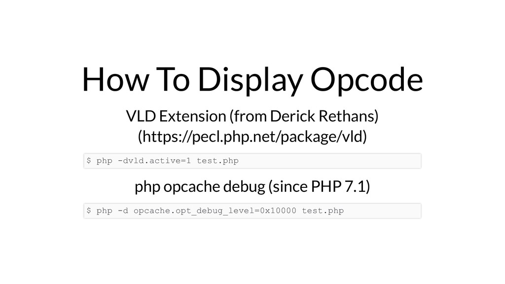How To Display Opcode VLD Extension (from Deric...