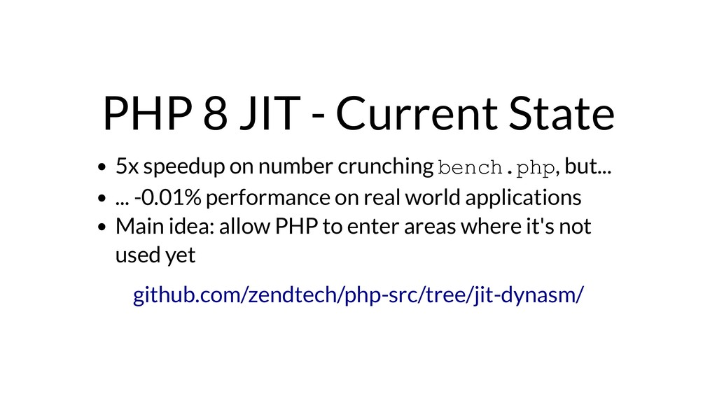 PHP 8 JIT - Current State 5x speedup on number ...