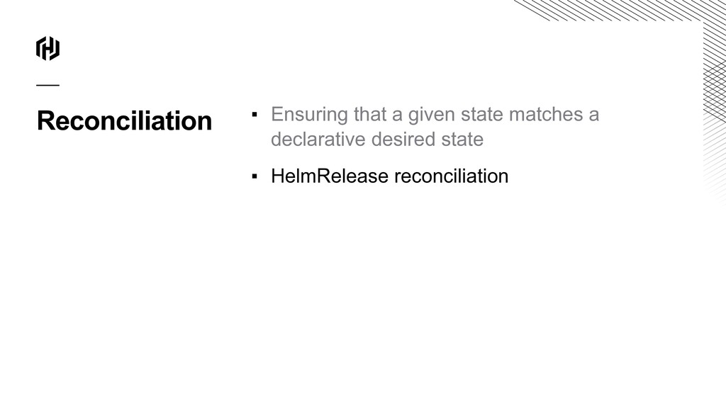 Reconciliation ▪ Ensuring that a given state ma...